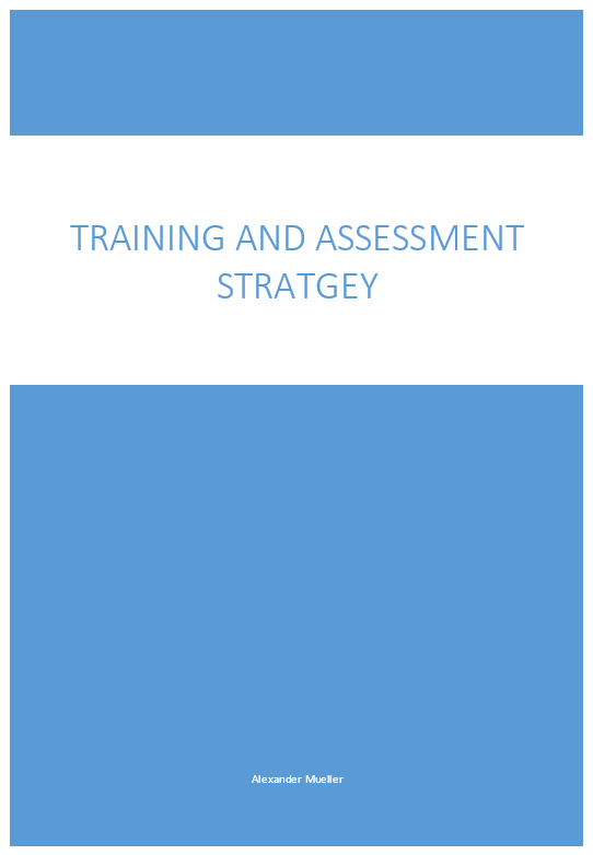 SIS30315 Training and Assessment Strategy (TAS) - TEMPLATE